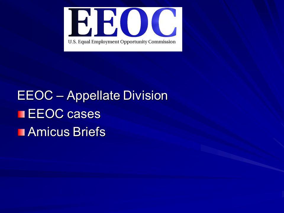 EEOC – Appellate Division EEOC cases Amicus Briefs