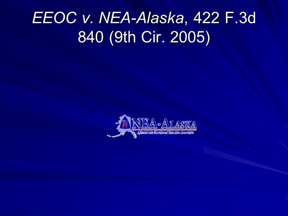 EEOC v. NEA-Alaska, 422 F.3d 840 (9th Cir. 2005)
