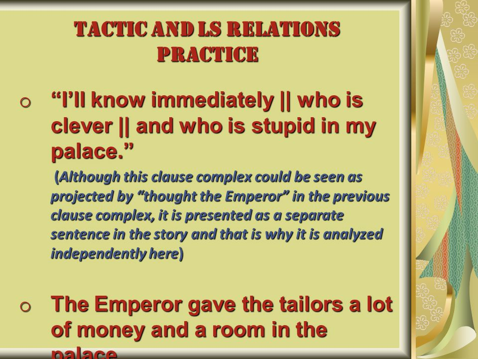 """TACTIC AND LS RELATIONS PRACTICE o """"I'll know immediately 
