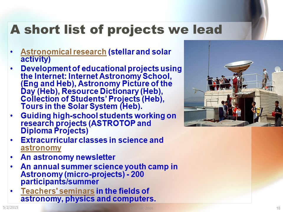 5/2/2015 COSPAR-200618 A short list of projects we lead Astronomical research (stellar and solar activity)Astronomical research Development of educati