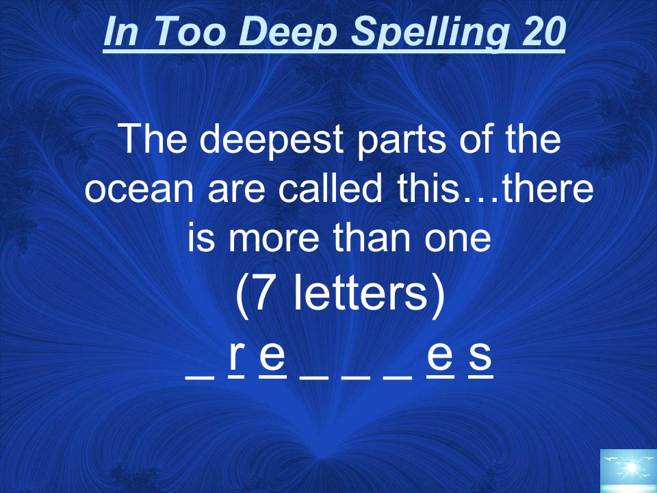 JEOPARDY! Round In Too Deep Spelling Sea Creatures Stupid Ocean Answers 20 40 60 80 100