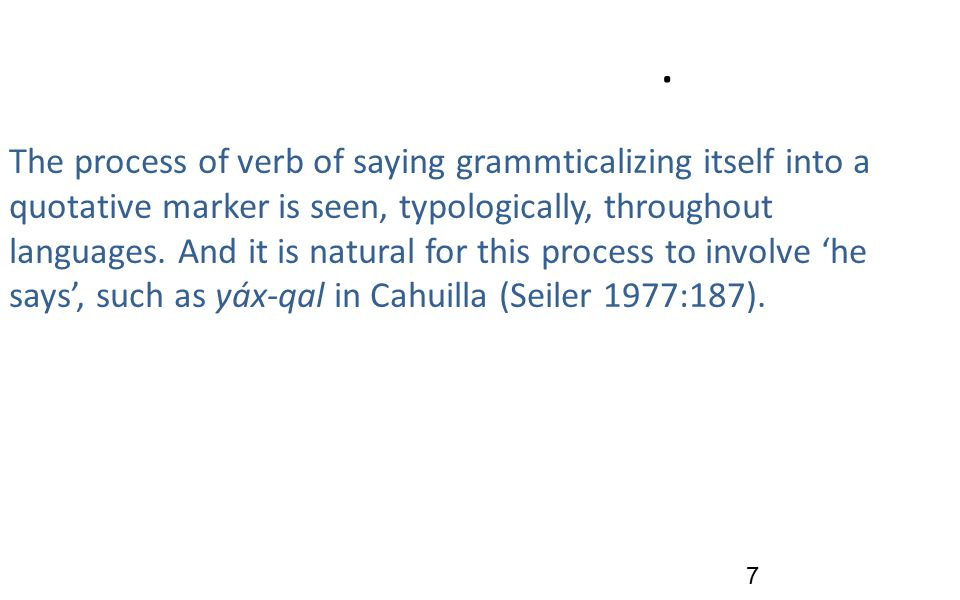 . The process of verb of saying grammticalizing itself into a quotative marker is seen, typologically, throughout languages. And it is natural for thi