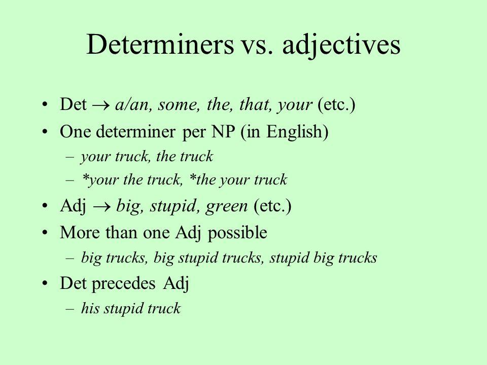 Determiners vs.