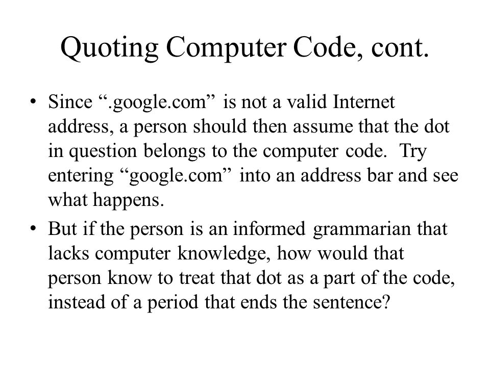 Quoting Computer Code, cont.