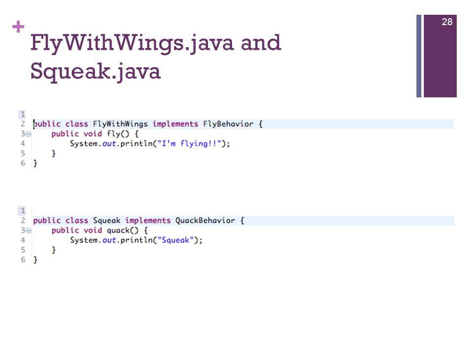 + FlyWithWings.java and Squeak.java 28