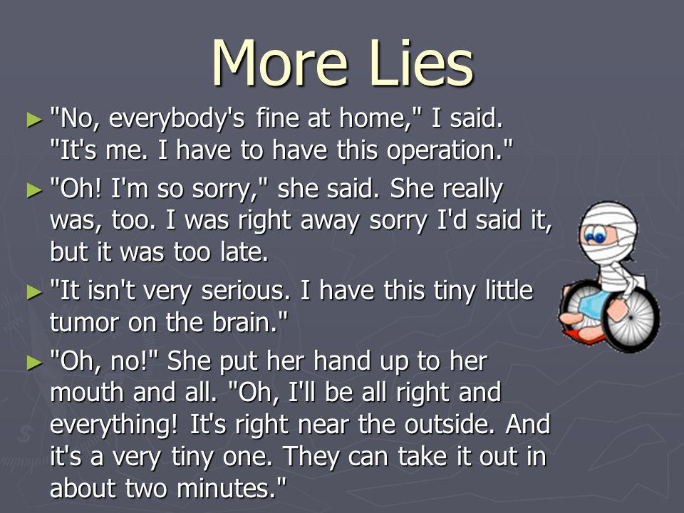 More Lies ►