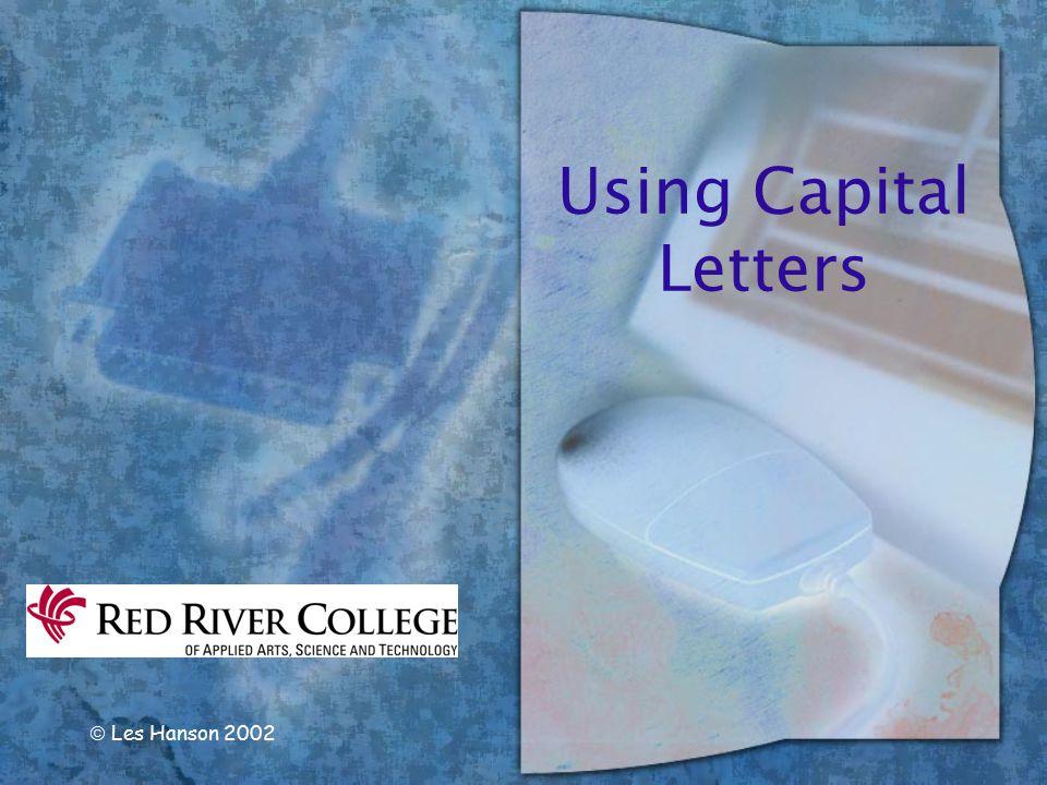 Using Capital Letters  Les Hanson 2002