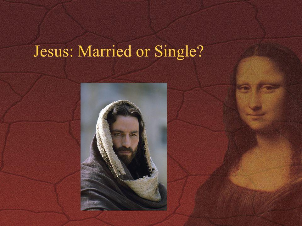 Jesus: Married or Single?