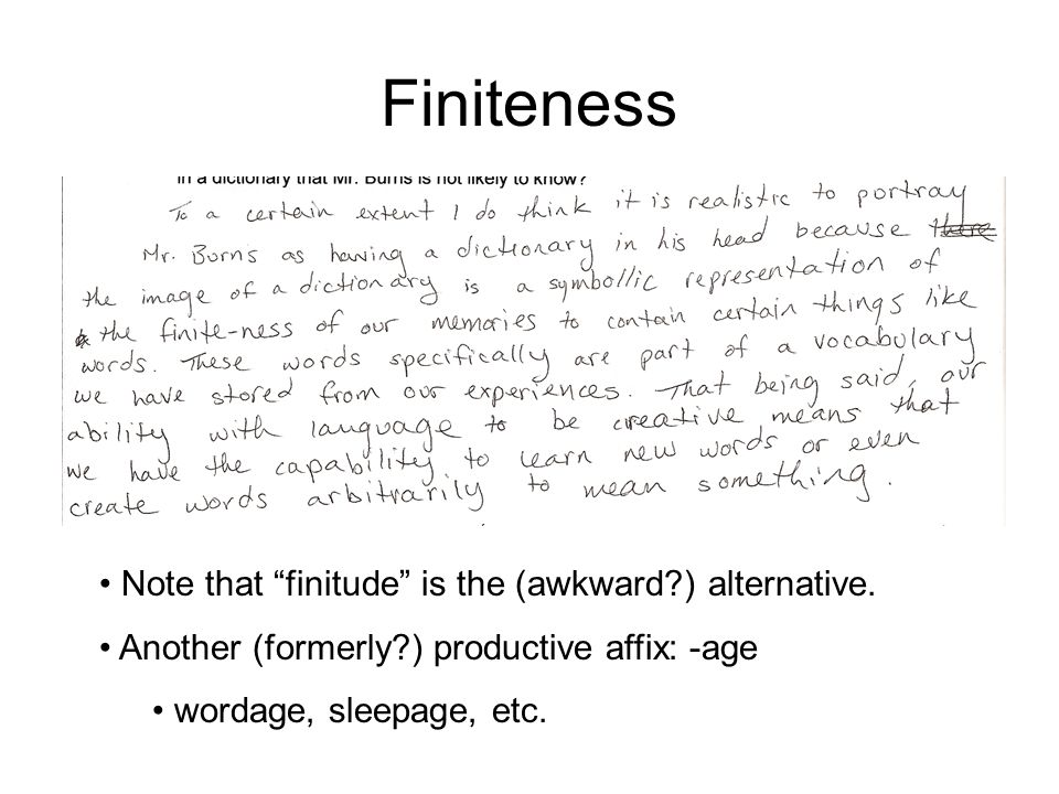 Finiteness Note that finitude is the (awkward ) alternative.