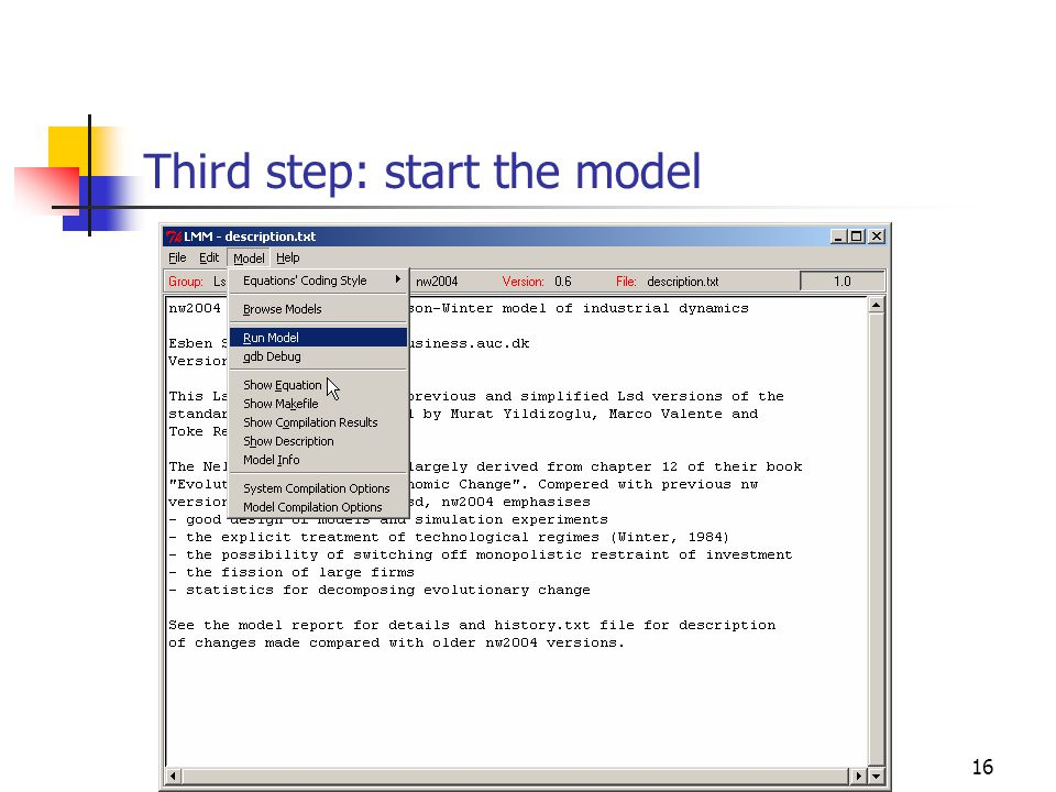 16 Third step: start the model