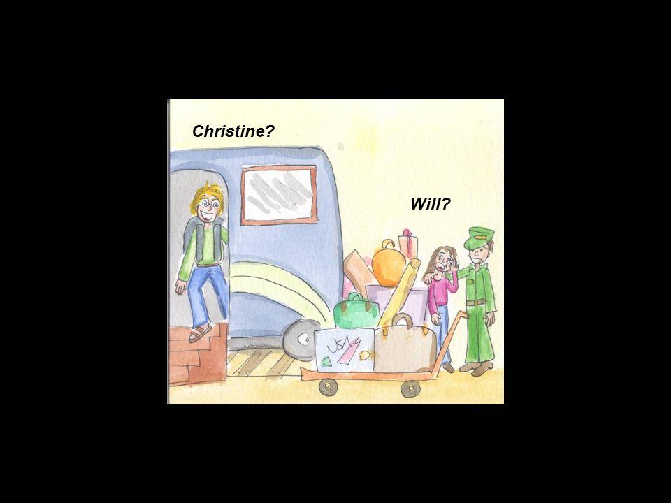 Christine? Will?