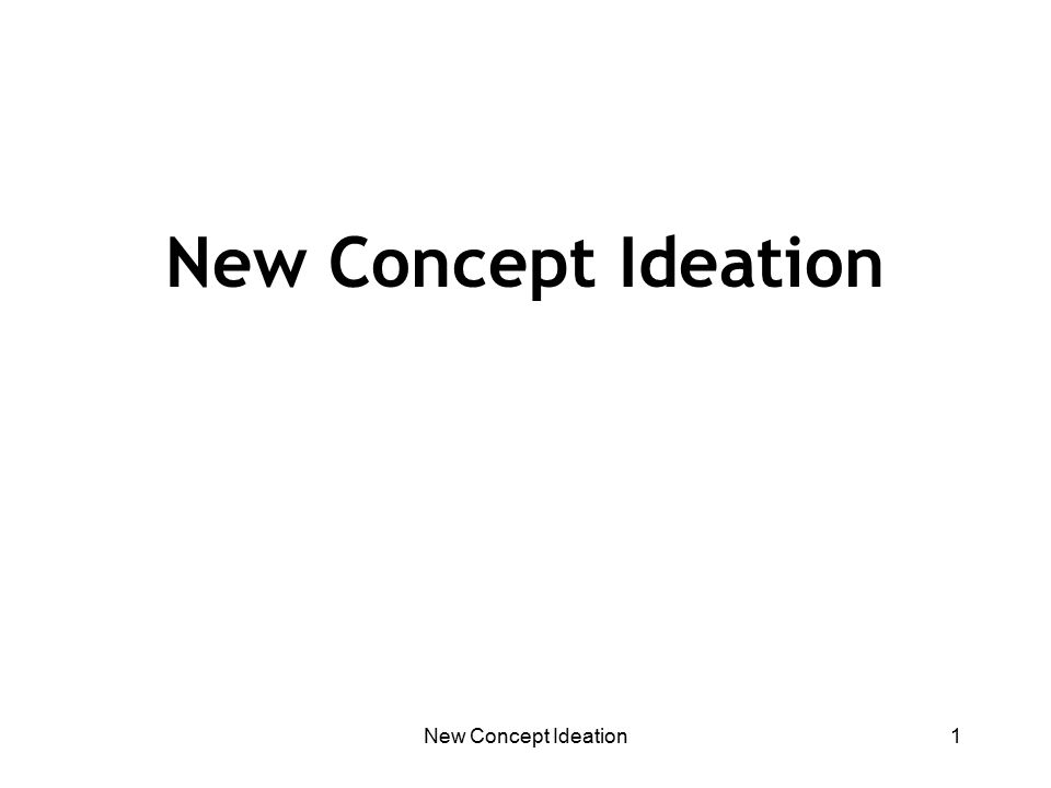 New Concept Ideation1