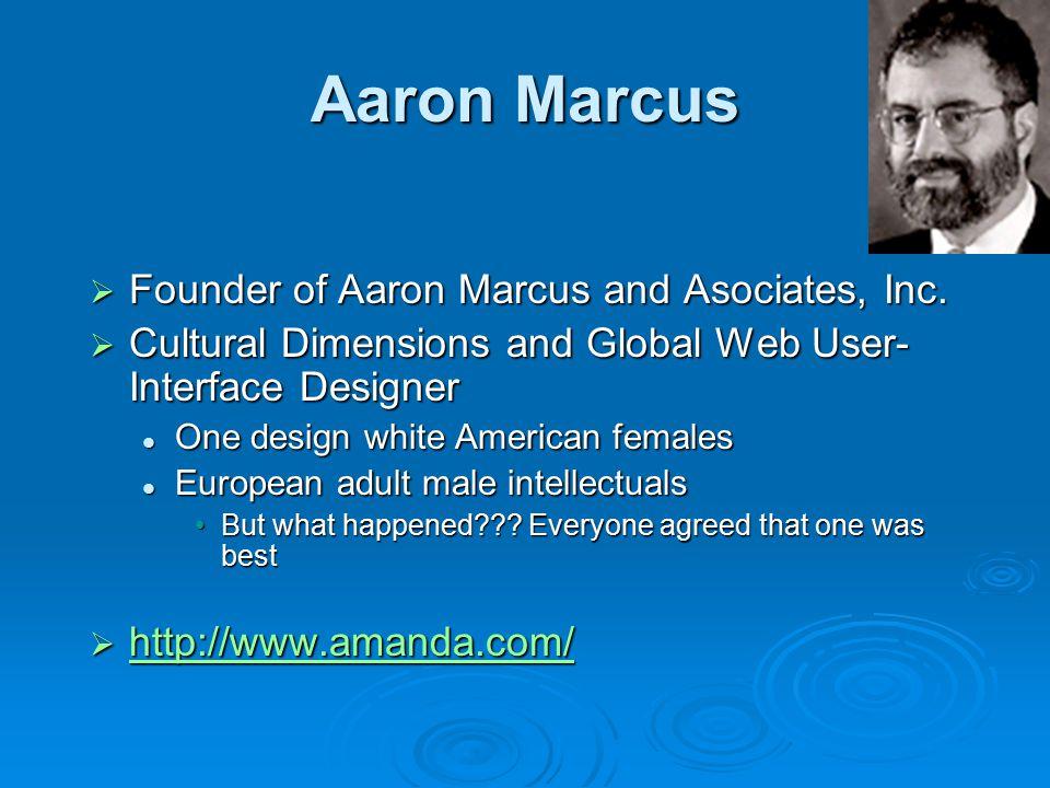 Aaron Marcus  Founder of Aaron Marcus and Asociates, Inc.