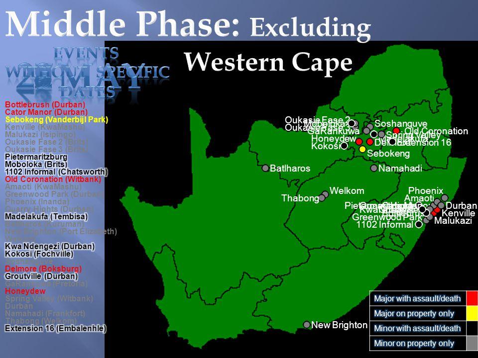 KwaNdegezi Pietermaritzburg Bottlebrush Bottlebrush (Durban) Cato Manor Cator Manor (Durban) Sebokeng Sebokeng (Vanderbijl Park) Kenville Kenville (KwaMashu) Malukazi Malukazi (Isipingo) Oukasie Fase 2 (Brits) Oukasie Fase 3 (Brits) Oukasie Fase 2 Oukasie Fase 3 Moboloka 1102 Informal Old Coronation Old Coronation (Witbank) Amaoti (KwaMashu) Amaoti Greenwood Park Greenwood Park (Durban) Phoenix (Inanda) Phoenix Quarry Hights Quarry Hights (Durban) Madelakufa Batlharos (Kuruman) Batlharos New Brighton New Brighton (Port Elizabeth) Welkom Kokosi Soshanguve Delmore Delmore (Boksburg) Groutville GaRankuwa GaRankuwa (Pretoria) Honeydew Spring Valley (Witbank) Spring Valley Durban Namahadi (Frankfort) Namahadi Thabong Thabong (Welkom) Extension 16