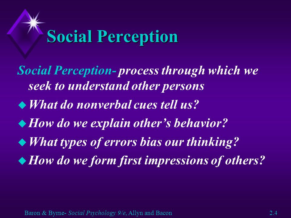Social Perception Social Perception- process through which we seek to understand other persons u What do nonverbal cues tell us? u How do we explain o
