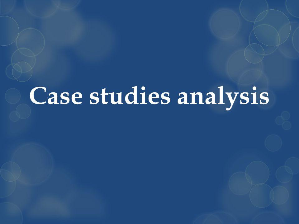 Case studies analysis