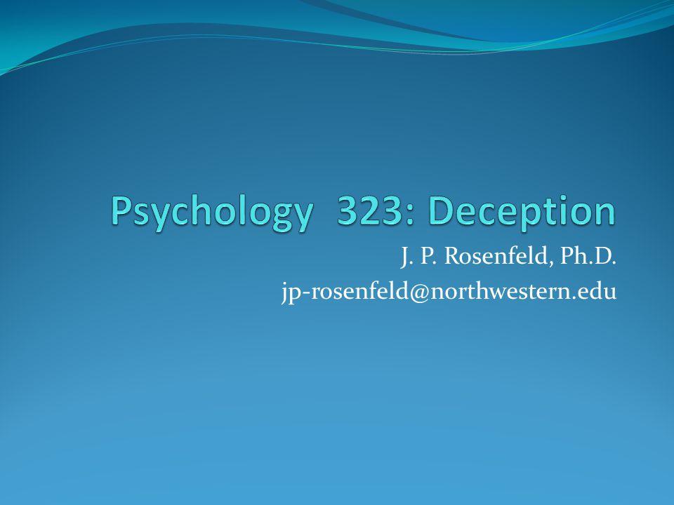 J. P. Rosenfeld, Ph.D. jp-rosenfeld@northwestern.edu