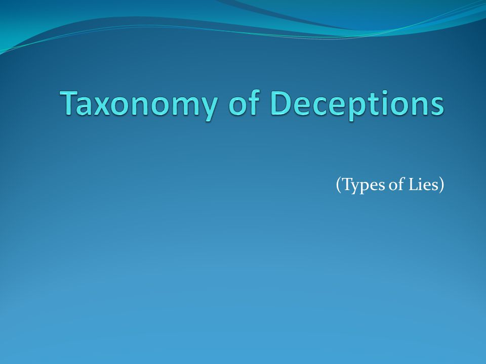 (Types of Lies)