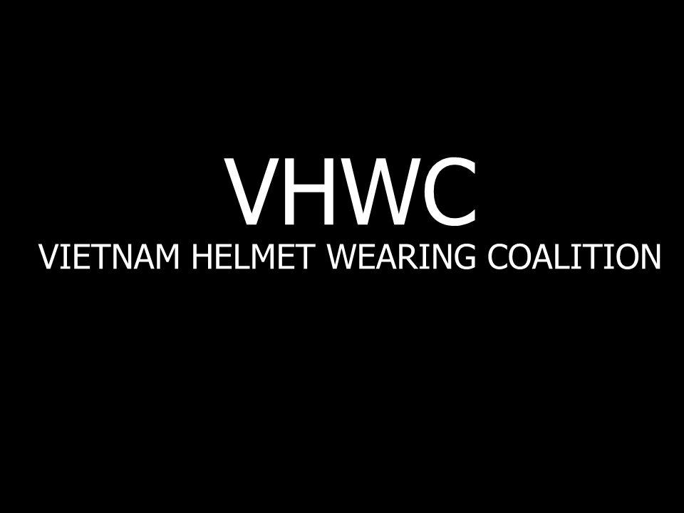 VHWC VIETNAM HELMET WEARING COALITION