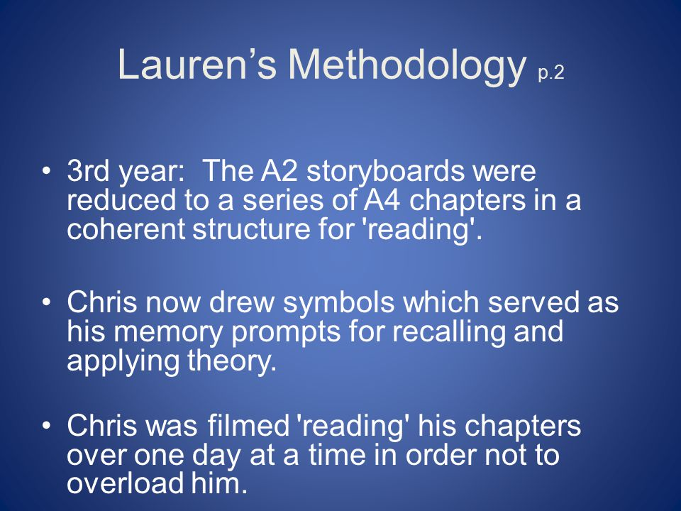 Lauren's Methodology p.2 3rd year: The A2 storyboards were reduced to a series of A4 chapters in a coherent structure for reading .