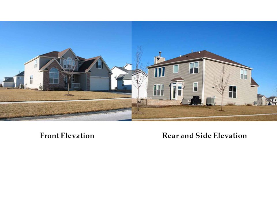 Front ElevationRear and Side Elevation