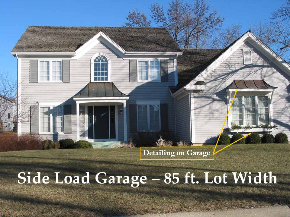 Side Load Garage – 85 ft. Lot Width Detailing on Garage