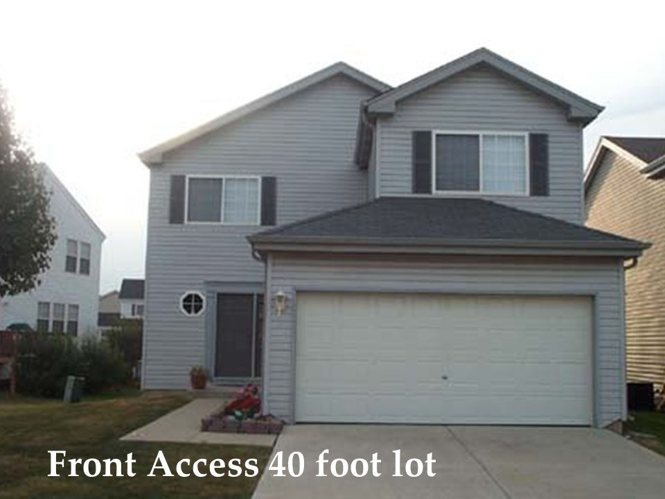 Front Access 40 foot lot