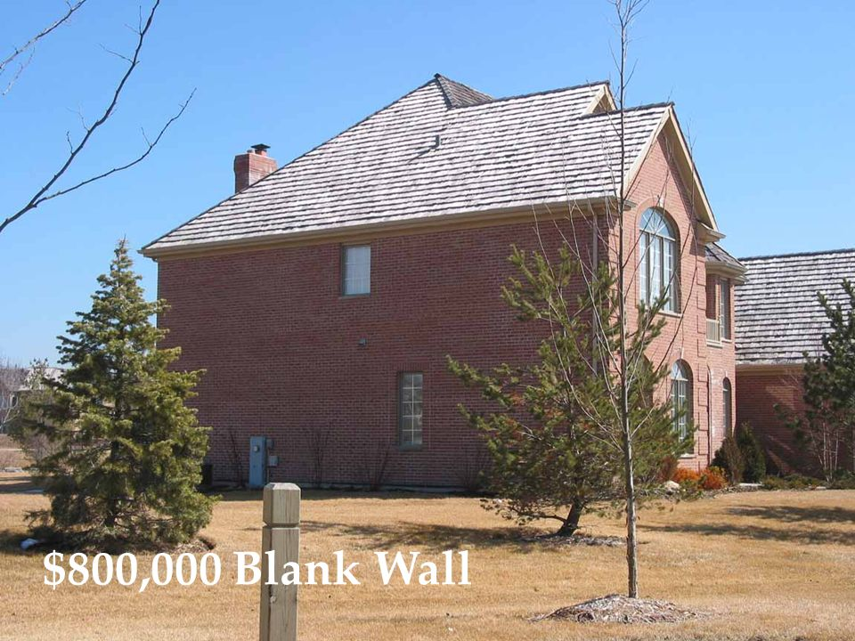 $800,000 Blank Wall