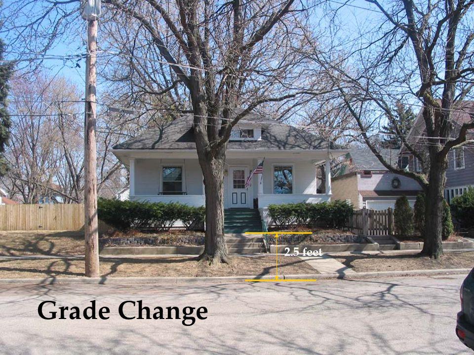 Grade Change 2.5 feet
