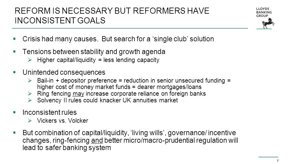 6 REFORM IS NECESSARY BUT REFORMERS HAVE INCONSISTENT GOALS  Crisis had many causes.