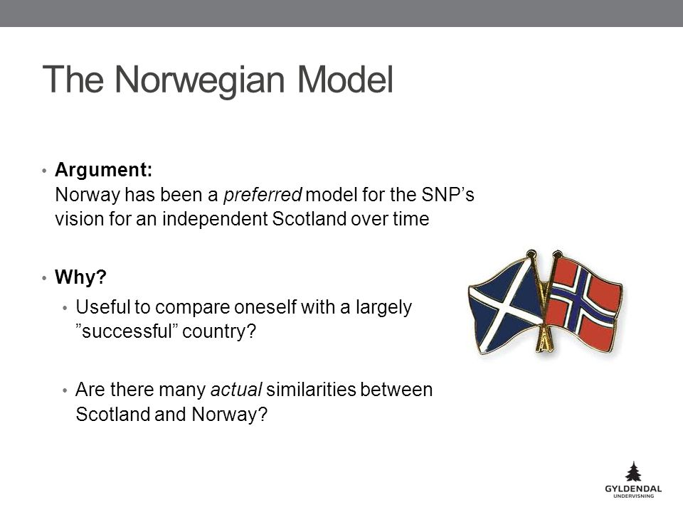 The Norwegian Model Argument: Norway has been a preferred model for the SNP's vision for an independent Scotland over time Why.