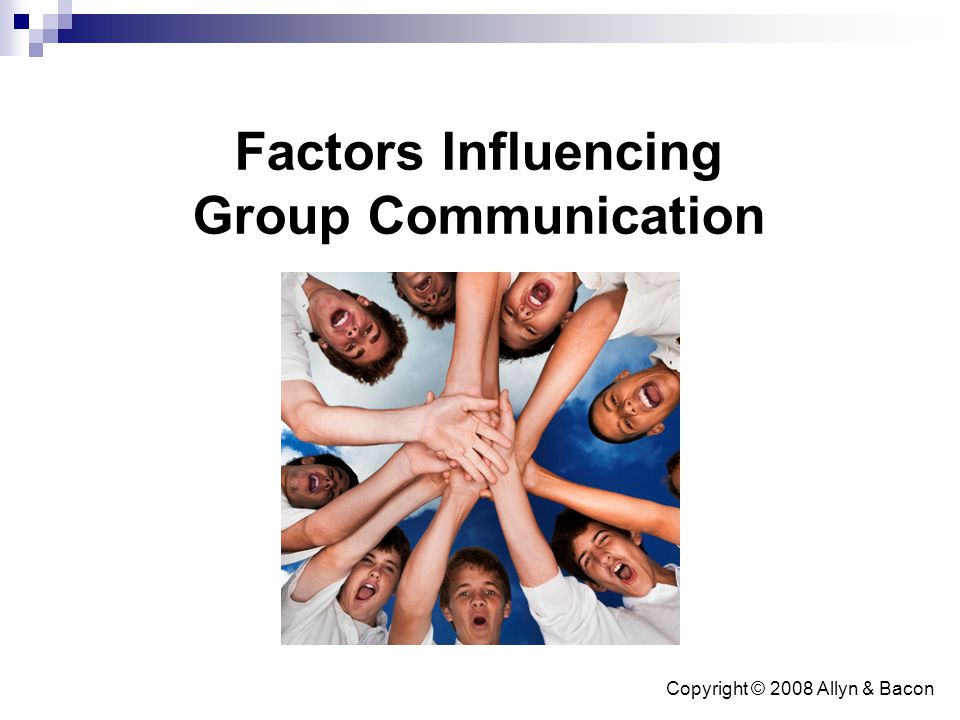 Factors Influencing Group Communication