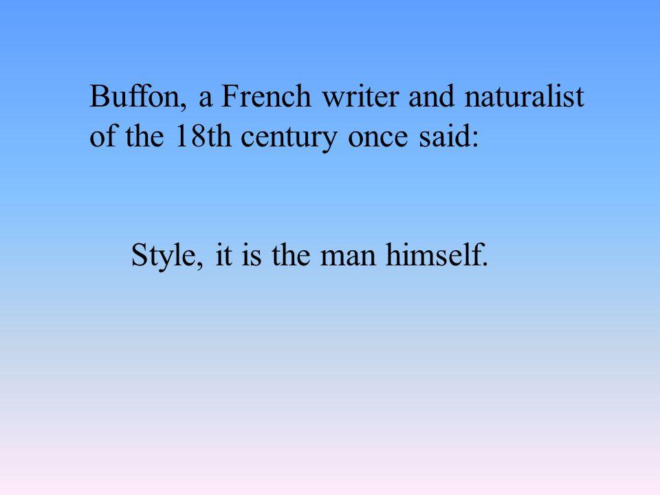 Variation according to Singularity: (the style of Dickens, of Hemingway, etc.)