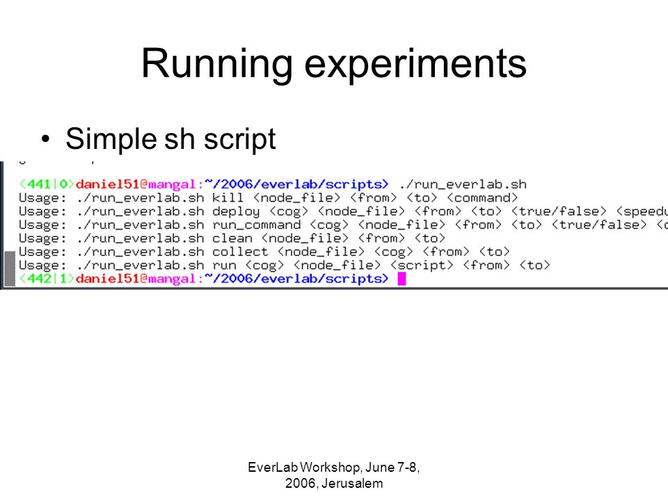 Running experiments Simple sh script
