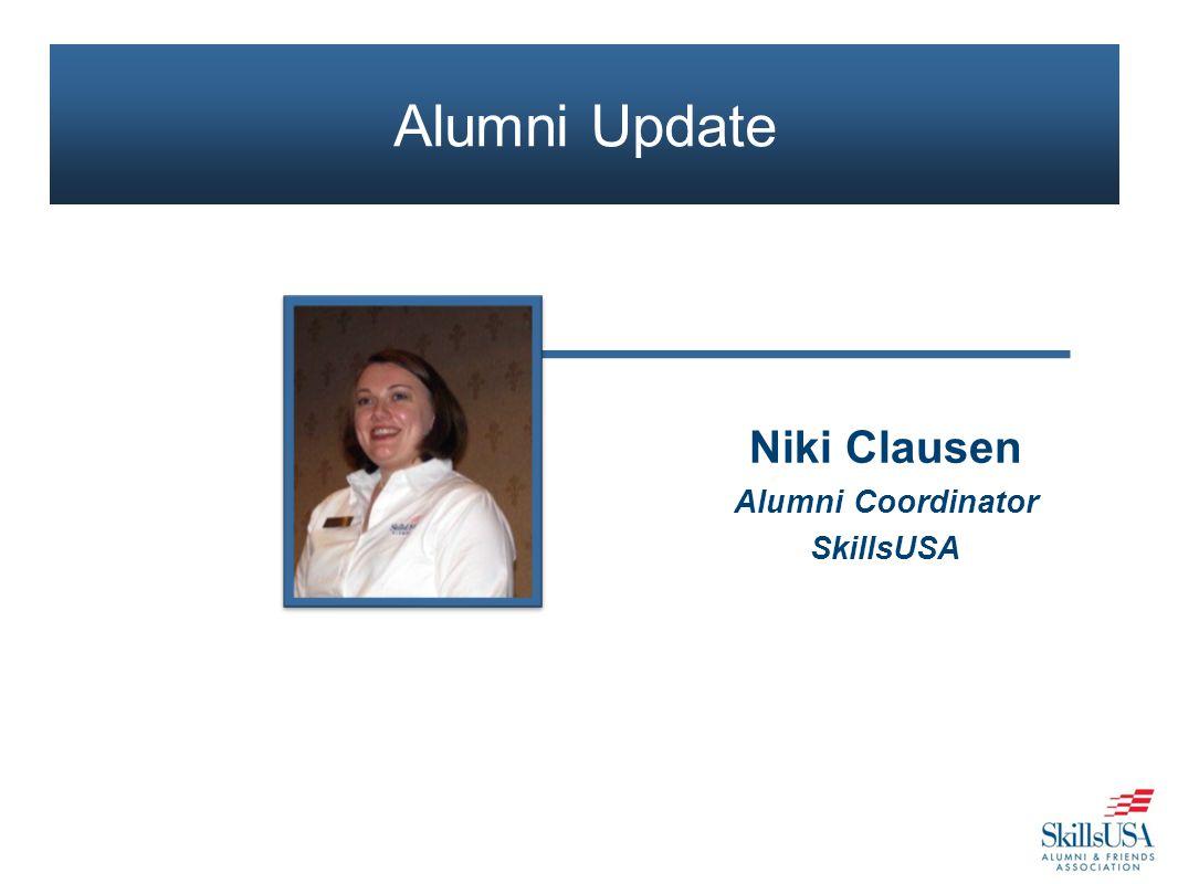 Niki Clausen Alumni Coordinator SkillsUSA Alumni Update