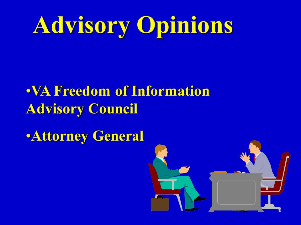 Advisory Opinions VA Freedom of Information Advisory CouncilVA Freedom of Information Advisory Council Attorney GeneralAttorney General