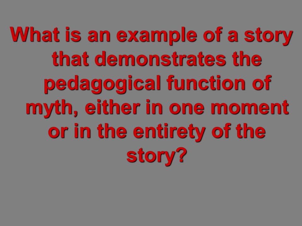 The Pedagogical Function How to live a human lifetime under any circumstances.
