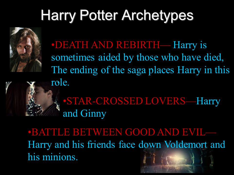 Harry Potter Archetypes FRIENDLY BEAST— Hedwig, any number of creature's kept under Hagrid's watch.
