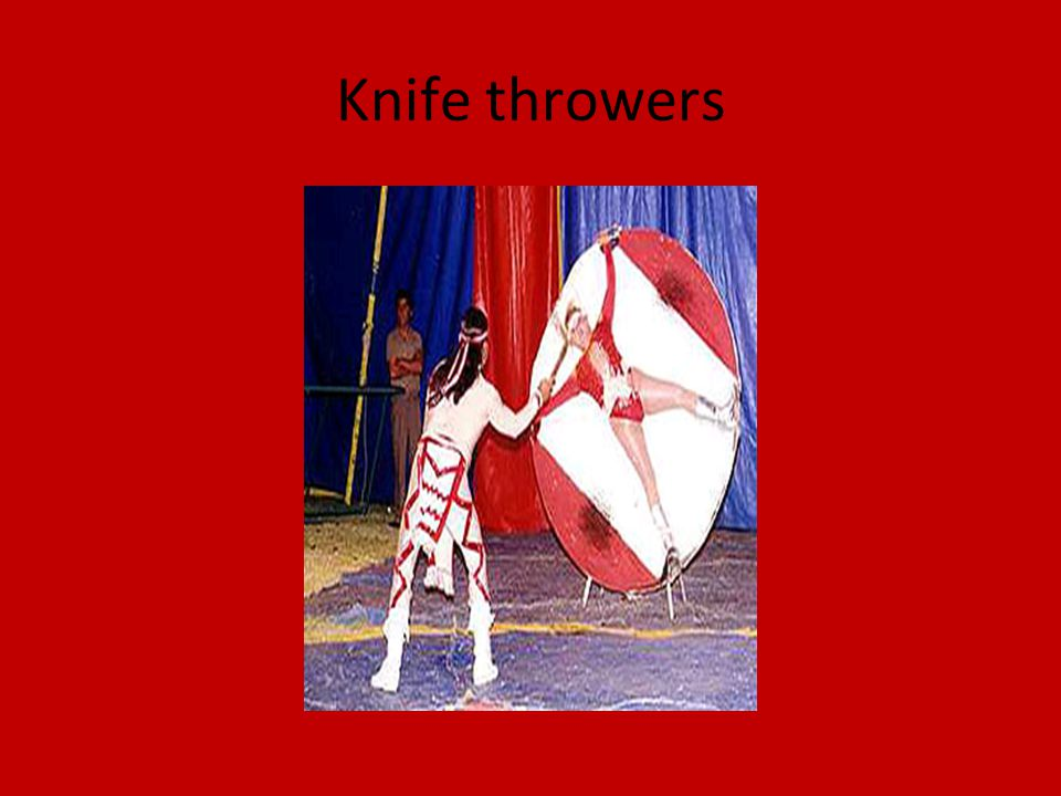 Knife throwers