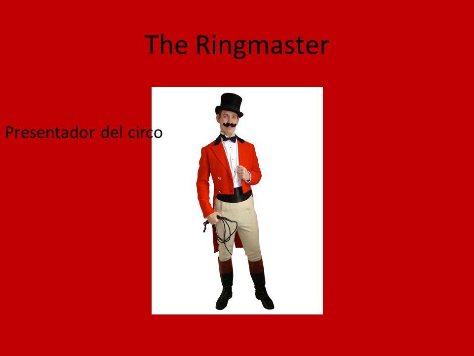 The Ringmaster Presentador del circo