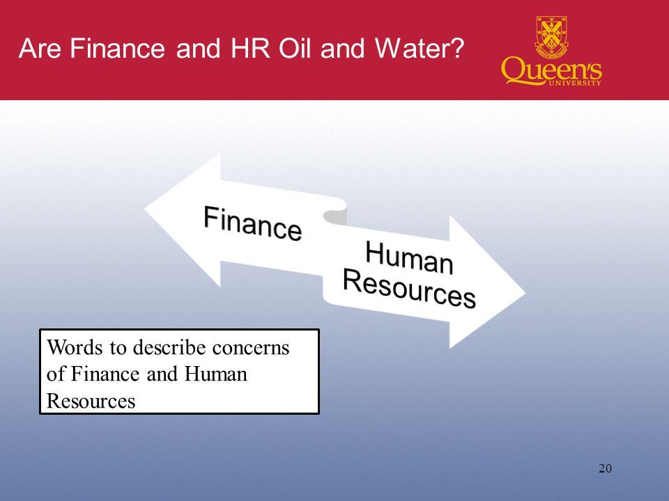 Are Finance and HR Oil and Water 20 Words to describe concerns of Finance and Human Resources