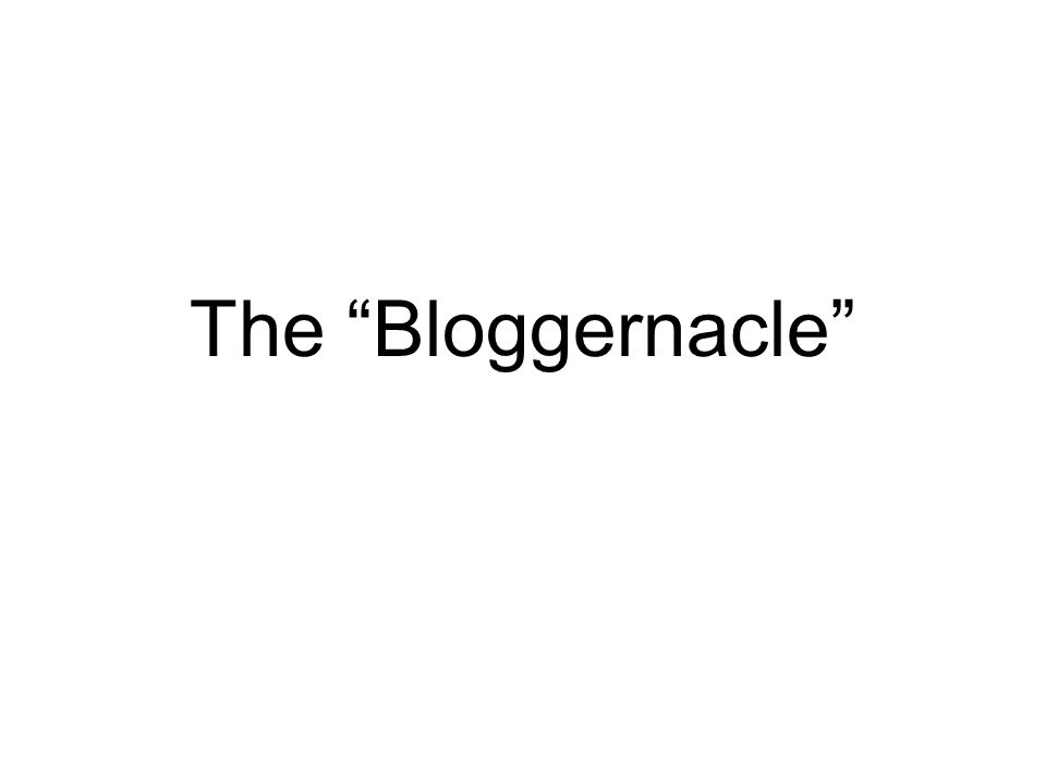 """The """"Bloggernacle"""""""
