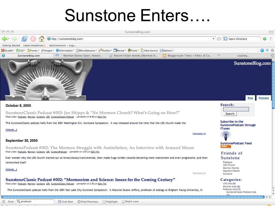 Sunstone Enters….