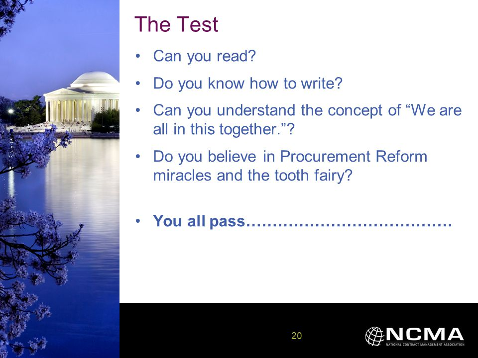 20 20 The Test Can you read. Do you know how to write.