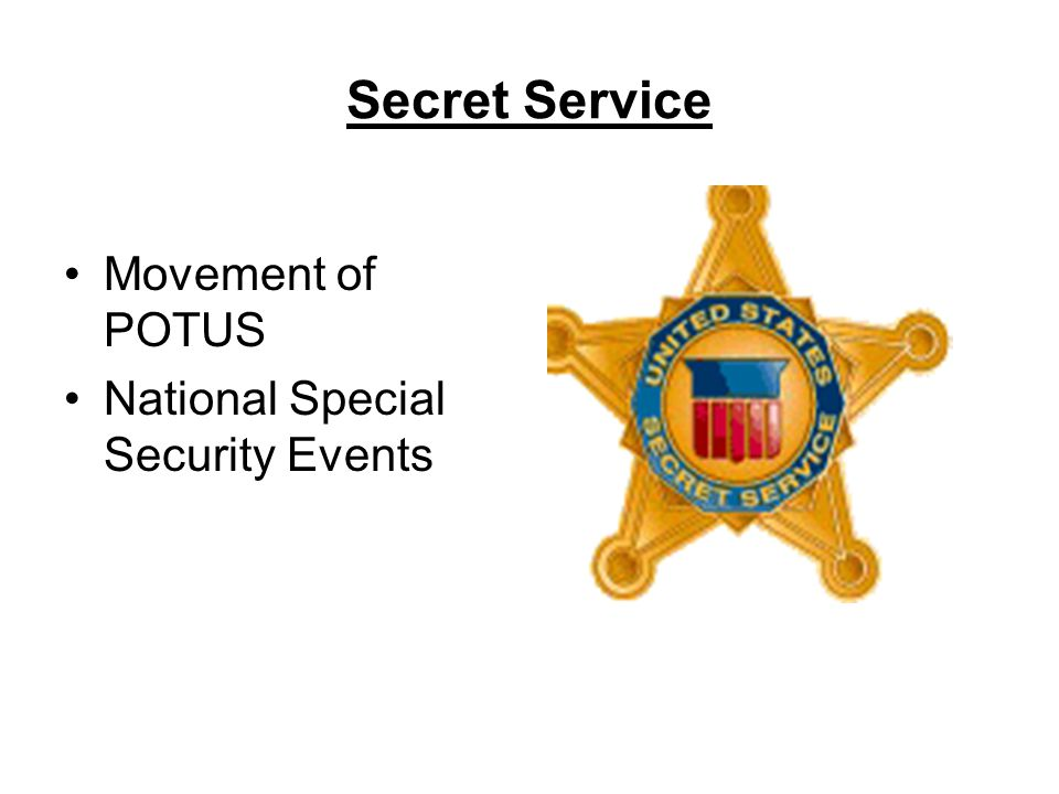 Secret Service Movement of POTUS National Special Security Events