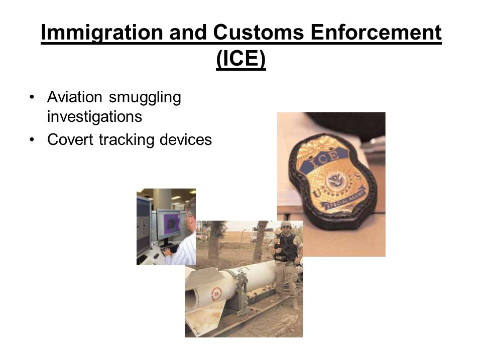 Immigration and Customs Enforcement (ICE) Aviation smuggling investigations Covert tracking devices