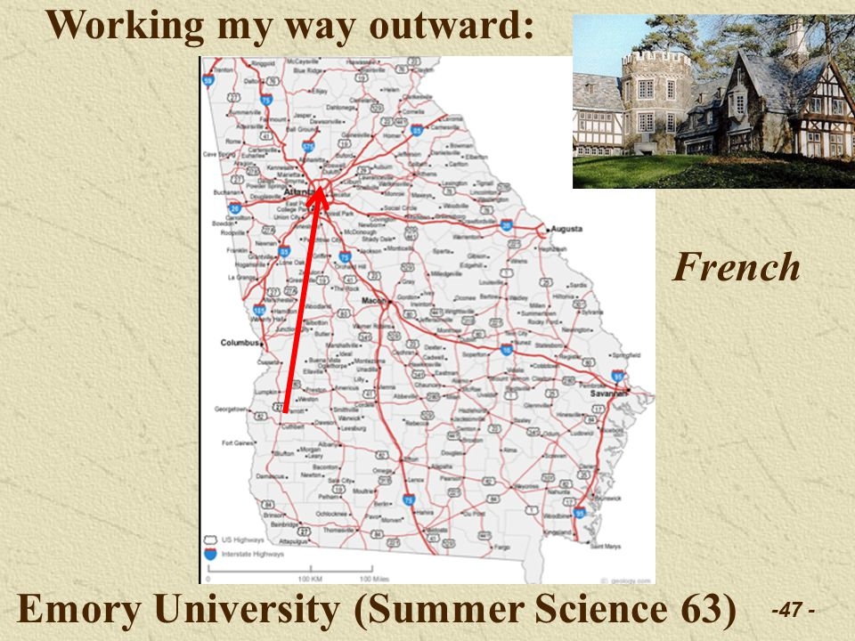 -47 - Working my way outward: Emory University (Summer Science 63) French