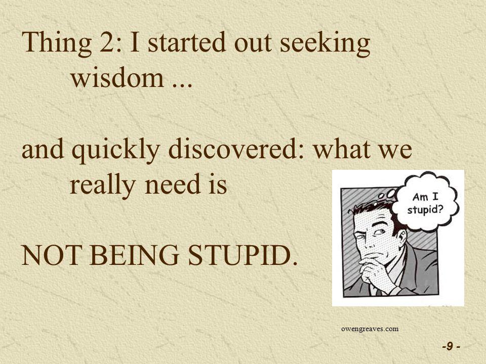 -70 - Here are my favorite anti-dumb tools: 4.