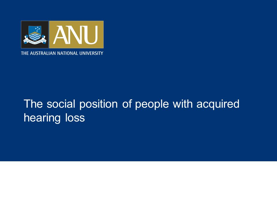 The social position of people with acquired hearing loss