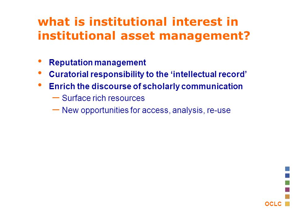 OCLC what is institutional interest in institutional asset management.